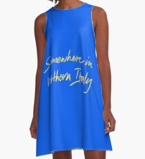"""Call Me By Your Name """"Somewhere In Northern Italy"""" A-Line Dress"""