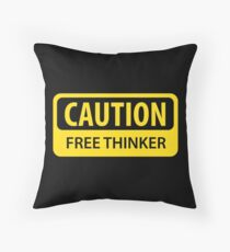 Caution - Free Thinker Throw Pillow
