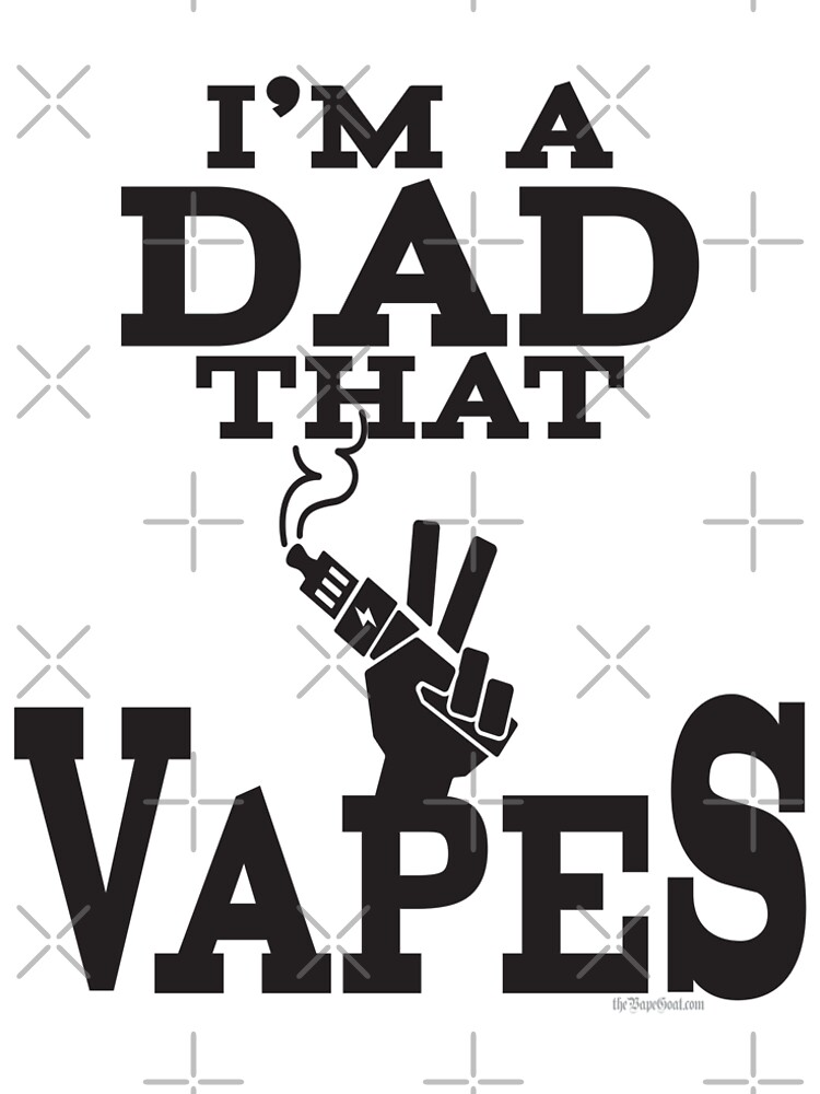 Ω VAPE | Dad that Vapes