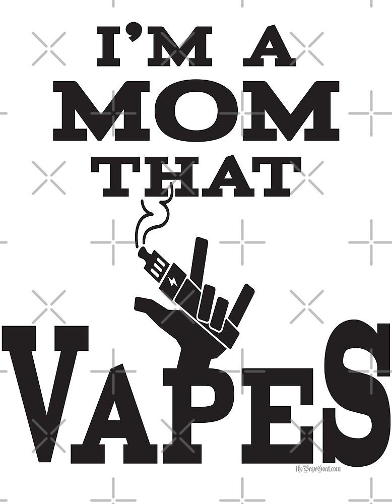 Ω VAPE Shirt   Mom  that Vapes by IconicTee