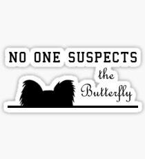 No One Suspects the Butterfly Sticker