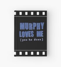 Murphy Loves Me (Yes He Does) [iPad / Phone cases / Prints / Clothing / Decor] Hardcover Journal