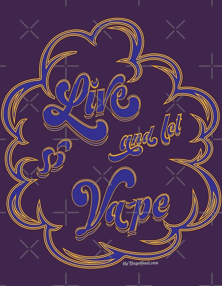 Ω VAPE  | Live and Let Vape by IconicTee