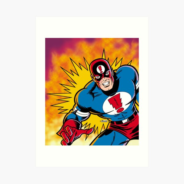 My Hero! Art Print