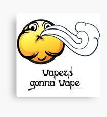 Ω VAPE  | Vapers Gonna Vape Canvas Print