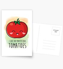 I Love You From My Head Tomatoes! Postcards