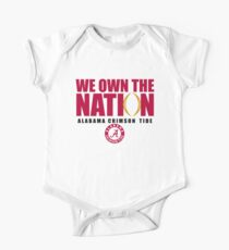 Alabama 2017 National Champions Shirt - We Own The Nation One Piece - Short Sleeve