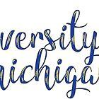 University of Michigan by kphoff
