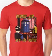 Dammit Jim Unisex T-Shirt