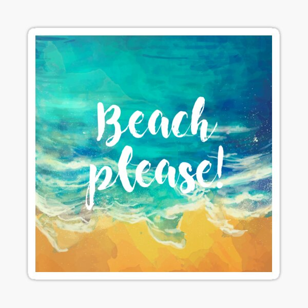 Beach Please! Pegatina