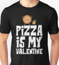 73d31a4d7 Funny Pizza Is My Valentine T-Shirts | Redbubble