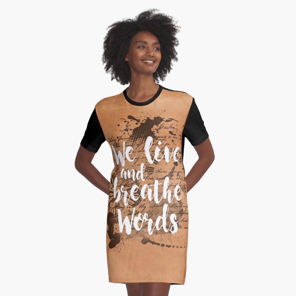 We live and breathe words Vestido camiseta