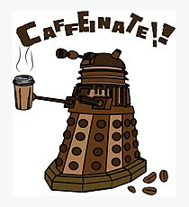 Coffeinate!  Photographic Print