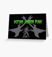 Defend Horror Punk! Greeting Card