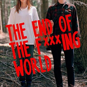 The end of the F***ing World   by ShayMcG