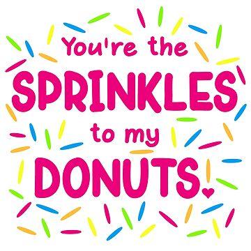 Sprinkles to my Donut by machmigo