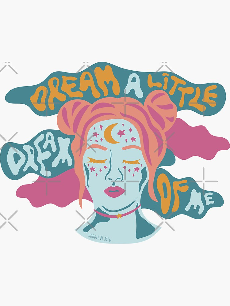 Dream a little dream of me by doodlebymeg