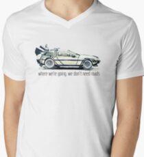 where we're going, we don't need roads Men's V-Neck T-Shirt