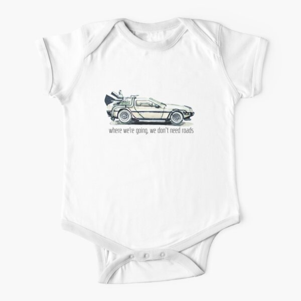 where we're going, we don't need roads Short Sleeve Baby One-Piece