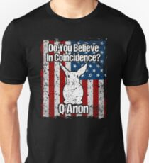 Q Anon White Rabbit Do You Believe in Coincidences? Unisex T-Shirt