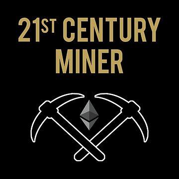 21st Century Miner - Ethereum by hadicazvysavaca