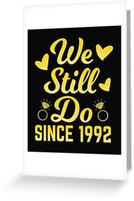 25th Wedding Anniversary We Still Do Couple Husband Wife Gift by modernmerch