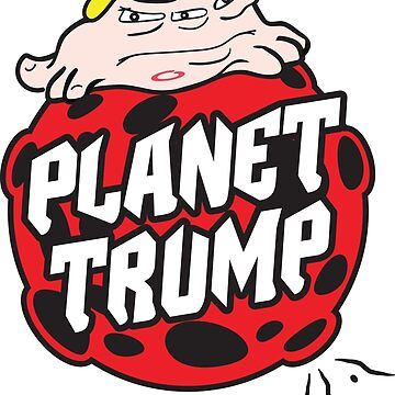 Planet Trump by ideepspace