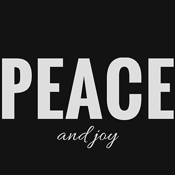 Peace and Joy - For Peaceful Joyous Times (Design Day 9) by TNTs