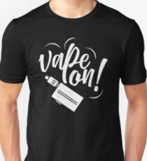 Vape on Vaper Vaping steamer steam subohm ohms Unisex T-Shirt