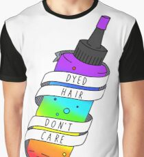 Dyed Hair Don't Care Graphic T-Shirt