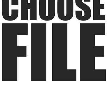 CHOOSE FILE (choose life) by watertigerleo