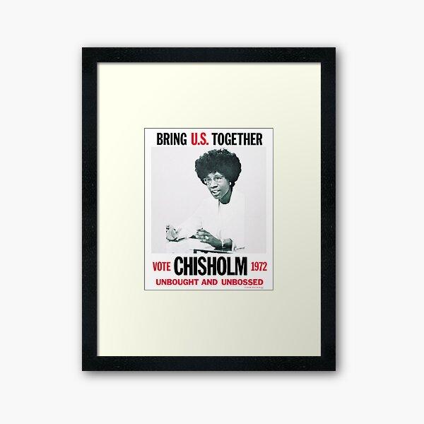 Shirley Chisholm for President Framed Art Print