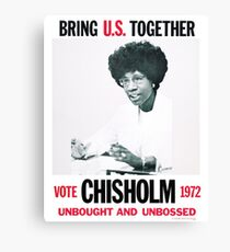 Shirley Chisholm for President Canvas Print
