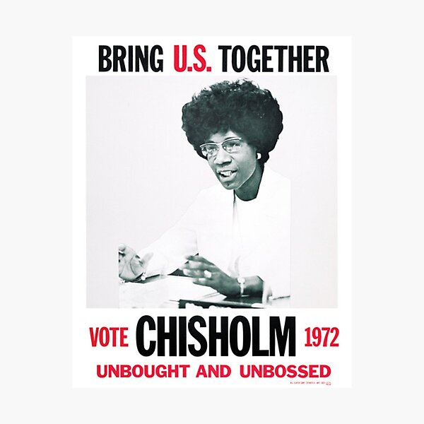 Shirley Chisholm for President Photographic Print
