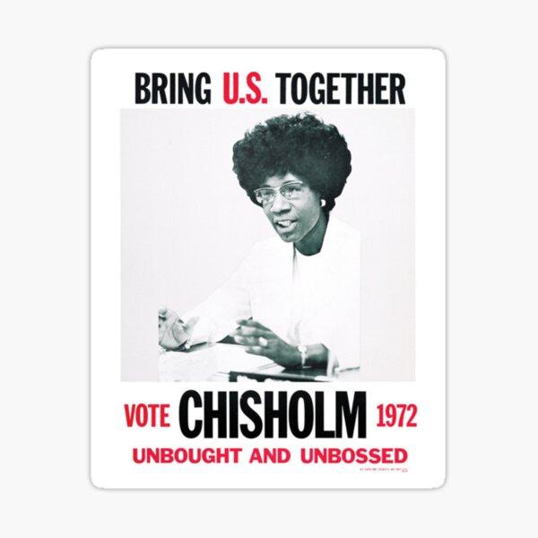 Shirley Chisholm for President Sticker