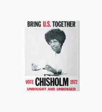 Shirley Chisholm for President Art Board