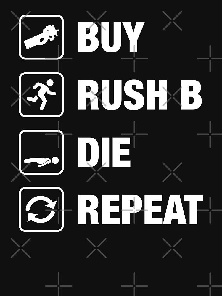 Comprar - Rush B - Die - Repeat Gaming de pixeptional