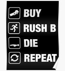 Buy - Rush B - Die - Repeat Gaming Poster