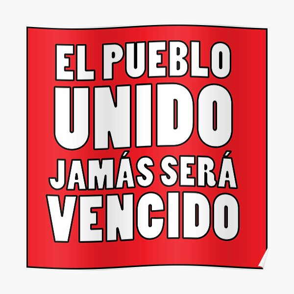 EL PUEBLO UNIDO JAMAS SERA VENCIDO Poster