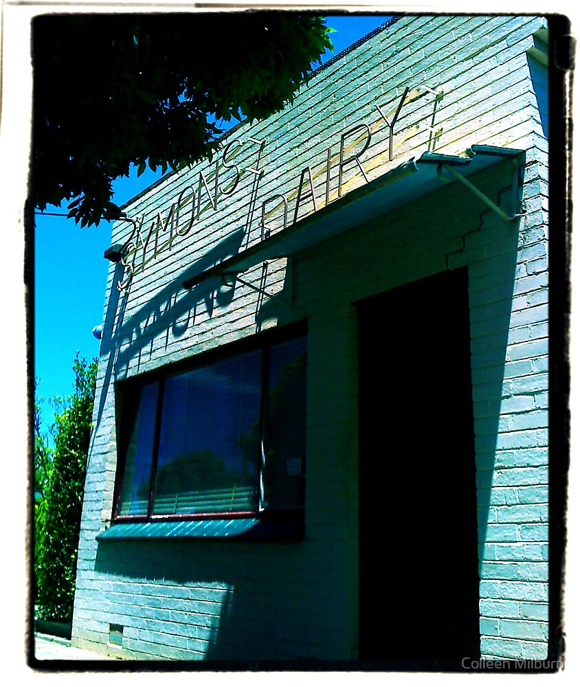 The old Symons Dairy by Colleen Milburn
