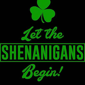 Let The Shenanigans Begin by ashleymn