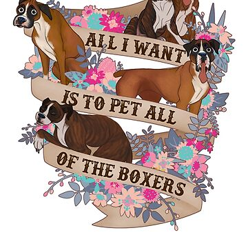 Pet All Of The Boxers by Psitta