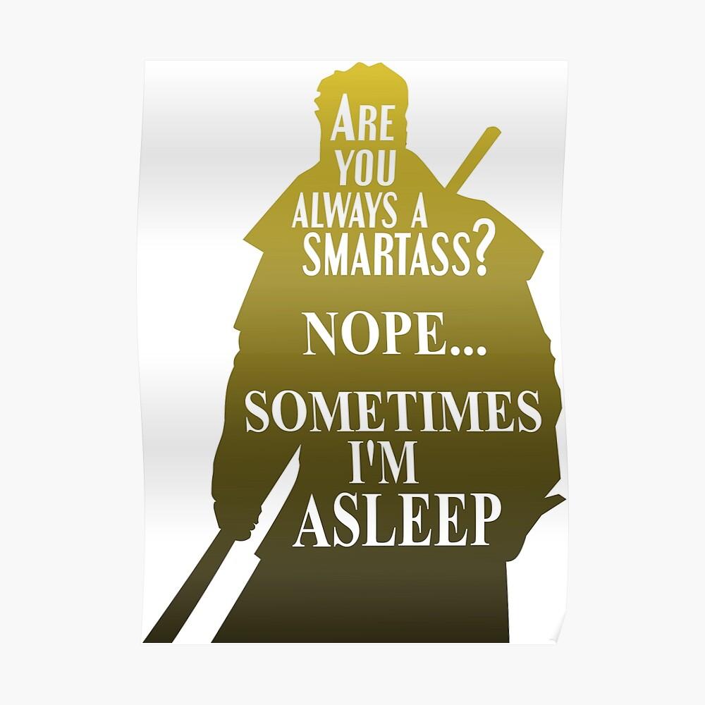 24/7 Smartass Poster