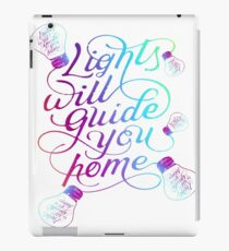 Lights Will You Home iPad Case/Skin