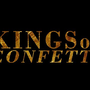 Kings of Confetti by godwintorres