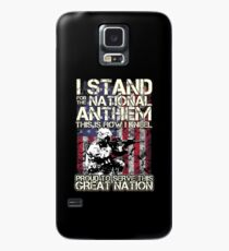 I stand for the National Anthem Proud To Serve This Great Nation Case/Skin for Samsung Galaxy