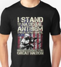 I stand for the National Anthem Proud To Serve This Great Nation Slim Fit T-Shirt