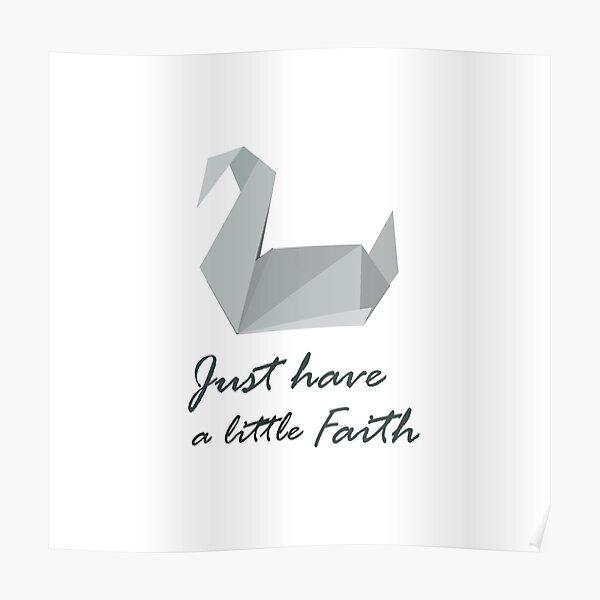 Just Have a little Faith - Prison Break Poster