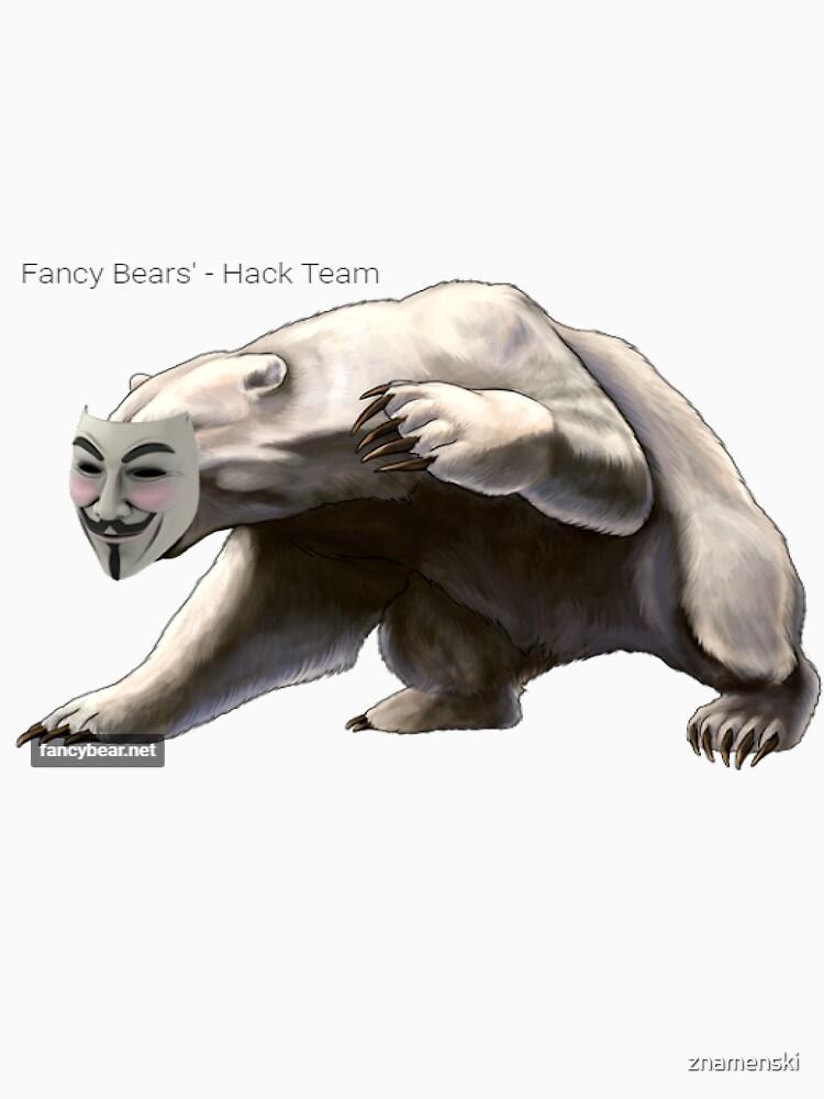 FANCY BEARS' Hack Team #FANCY #BEARS #Hack #Team #FANCYBEARS #HackTeam #FANCYBEARSHackTeam by znamenski