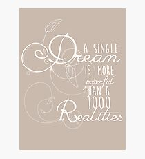 A single dream... - white font Photographic Print